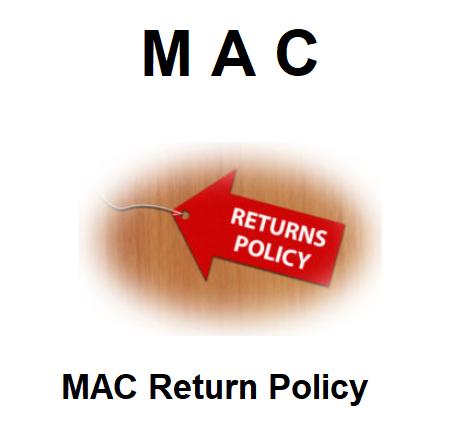 MAC Return Policy