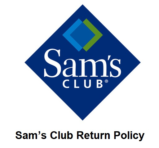 Sam's Club Return Policy