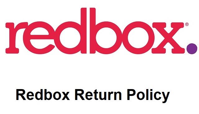 Redbox Return Policy